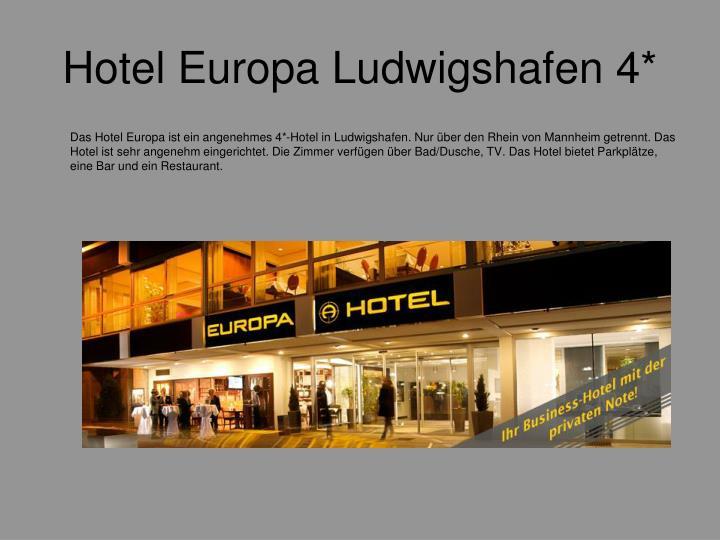 Hotel Europa Ludwigshafen 4*
