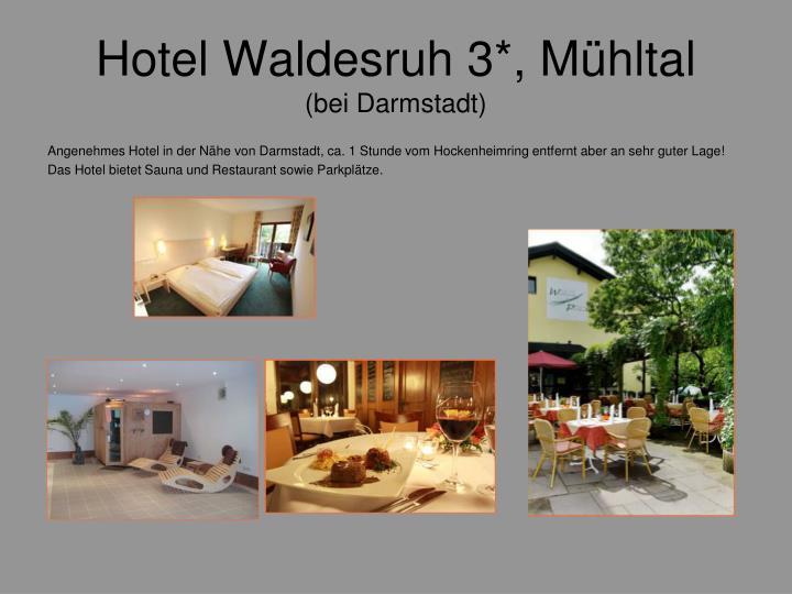 Hotel Waldesruh 3*, Mühltal