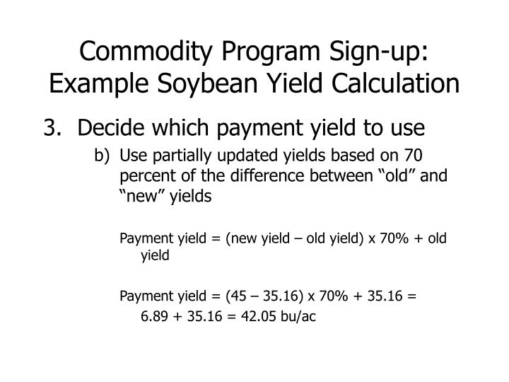Commodity Program Sign-up: Example Soybean Yield Calculation