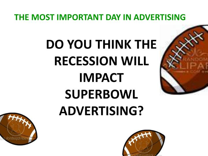 THE MOST IMPORTANT DAY IN ADVERTISING
