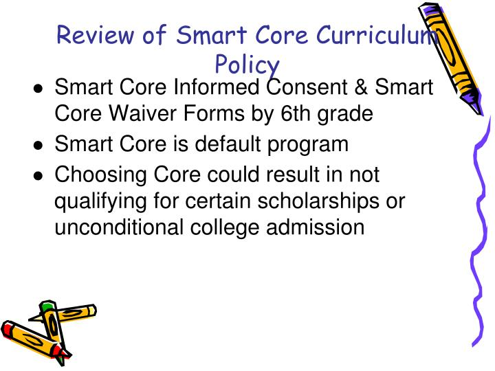 Review of Smart Core Curriculum Policy