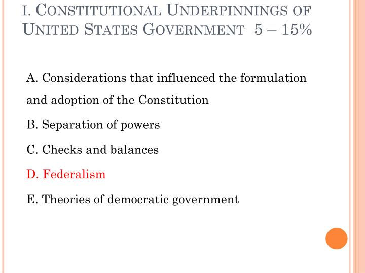 i constitutional underpinnings of united states government 5 15 n.
