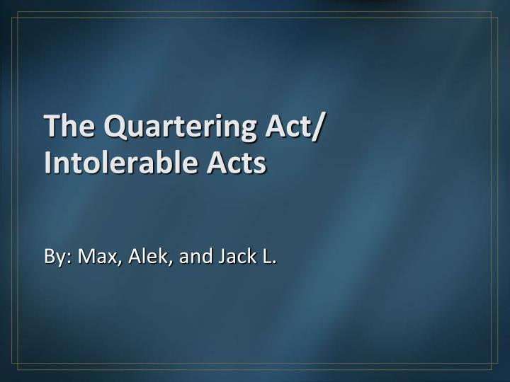 the quartering act intolerable acts n.