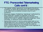 ftc prerecorded telemarketing calls cont d