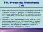 ftc prerecorded telemarketing calls