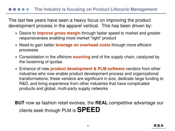 the industry is focusing on product lifecycle management n.