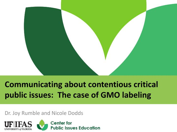 communicating about contentious critical public issues the case of gmo labeling n.