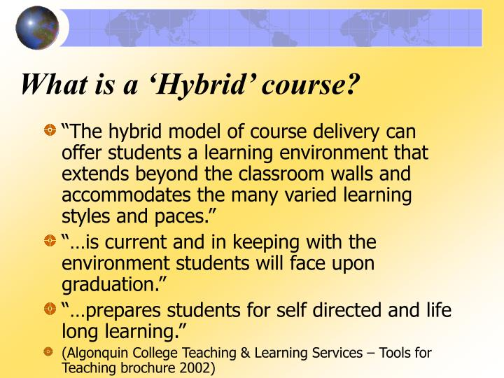 What is a 'Hybrid' course?
