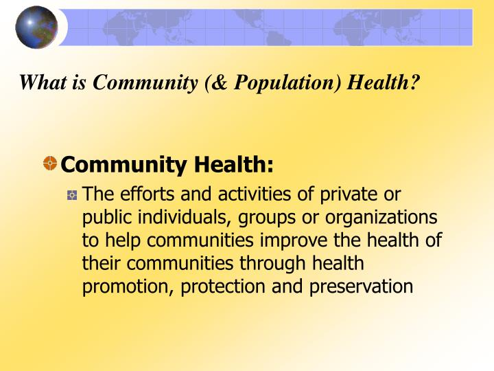 What is Community (& Population) Health?