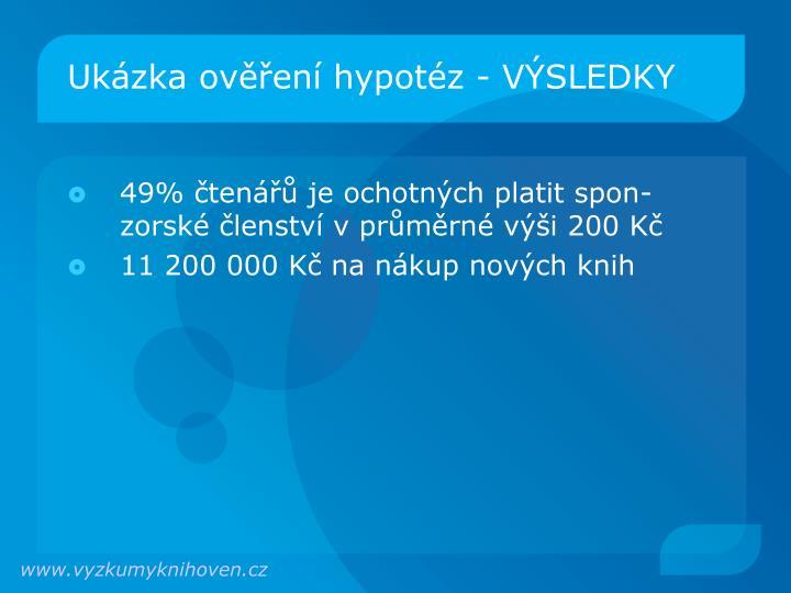 Ukázka ověření hypotéz - VÝSLEDKY