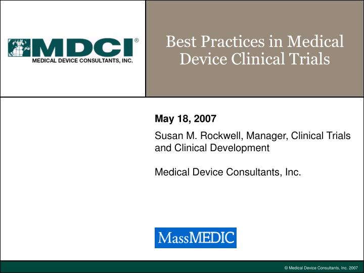 best practices in medical device clinical trials n.