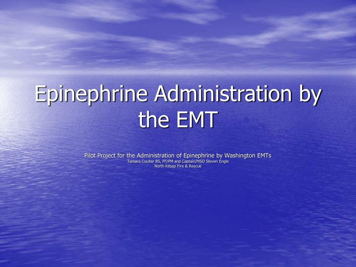 epinephrine administration by the emt n.
