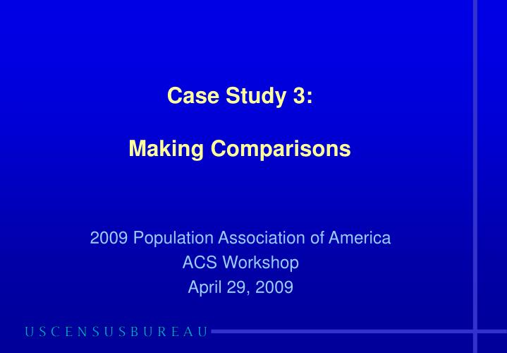 case study 3 making comparisons n.