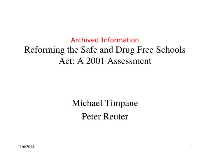 archived information reforming the safe and drug free schools act a 2001 assessment n.