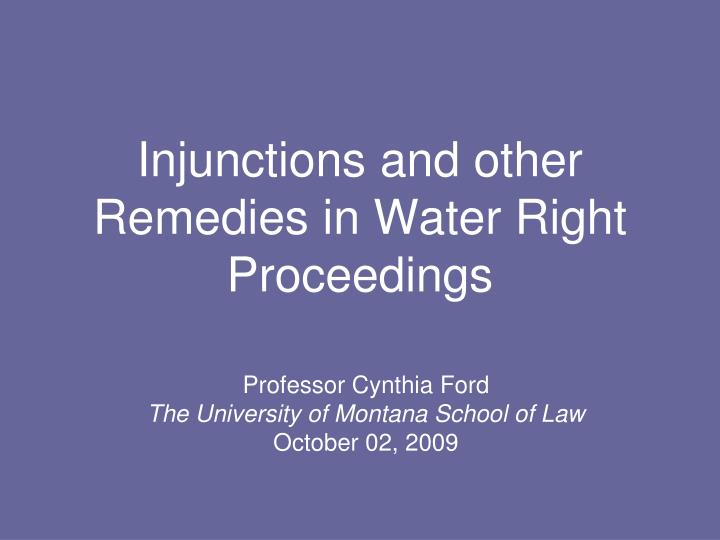 injunctions and other remedies in water right proceedings n.