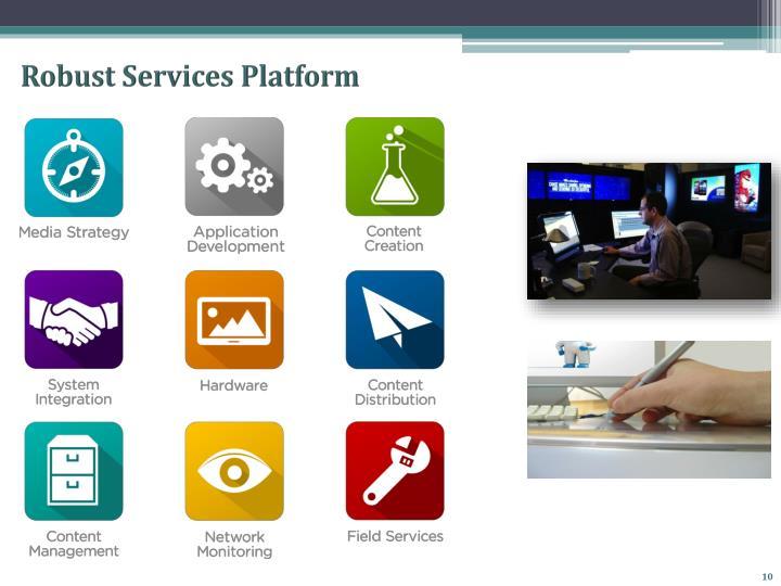 Robust Services Platform