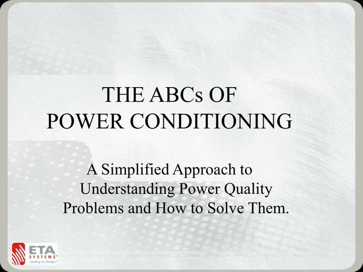 the abcs of power conditioning n.