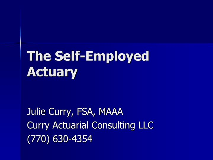 the self employed actuary n.