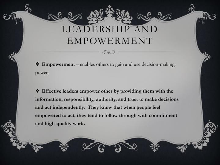 Leadership and empowerment