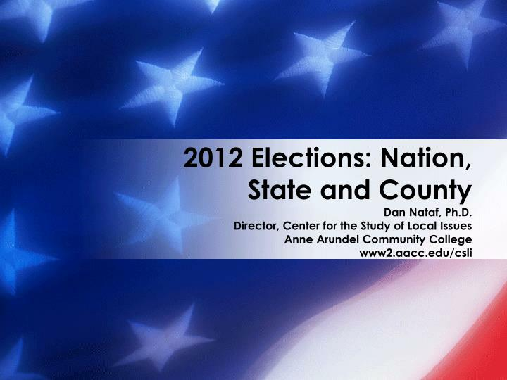 2012 elections nation state and county