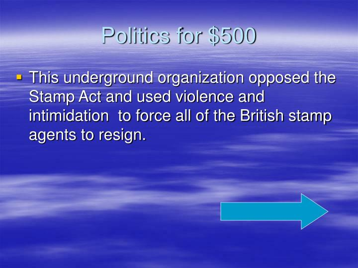 Politics for $500