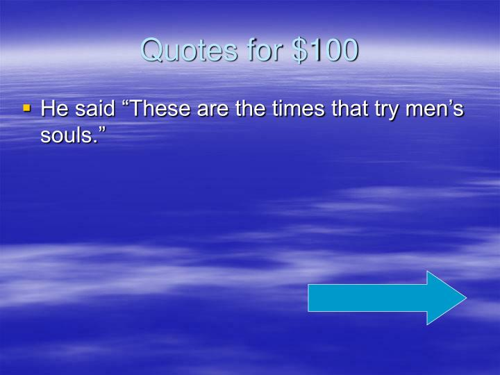 Quotes for $100