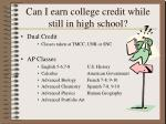 can i earn college credit while still in high school