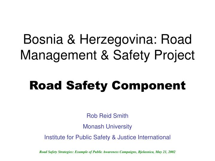 bosnia herzegovina road management safety project road safety component n.