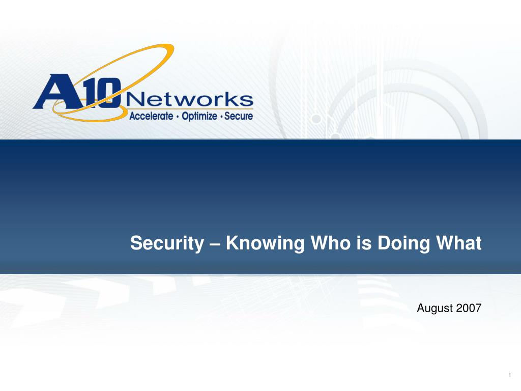 Ppt Security Knowing Who Is Doing What Powerpoint Presentation Free Download Id 6252936