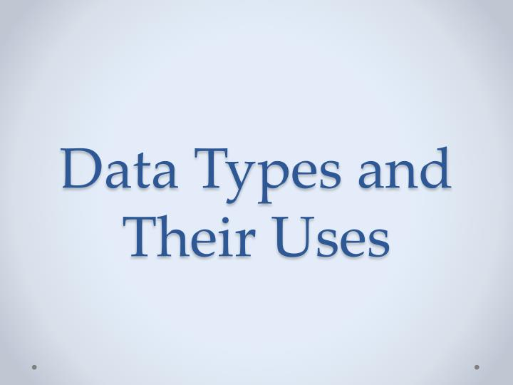 data types and their uses n.