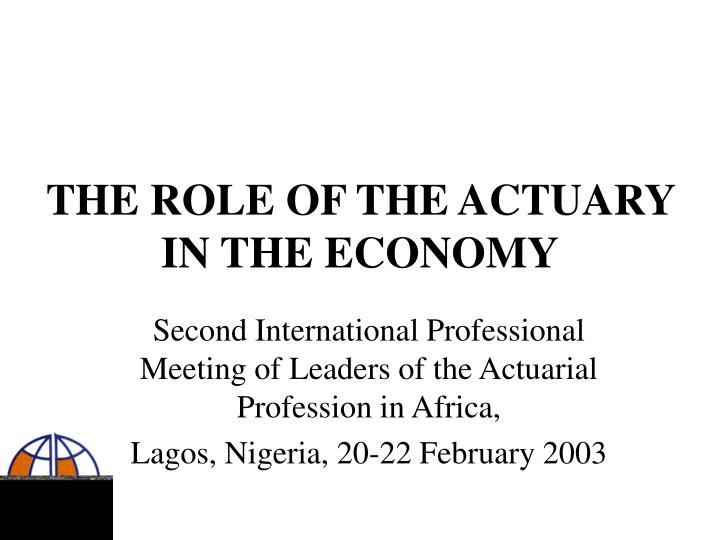 the role of the actuary in the economy n.