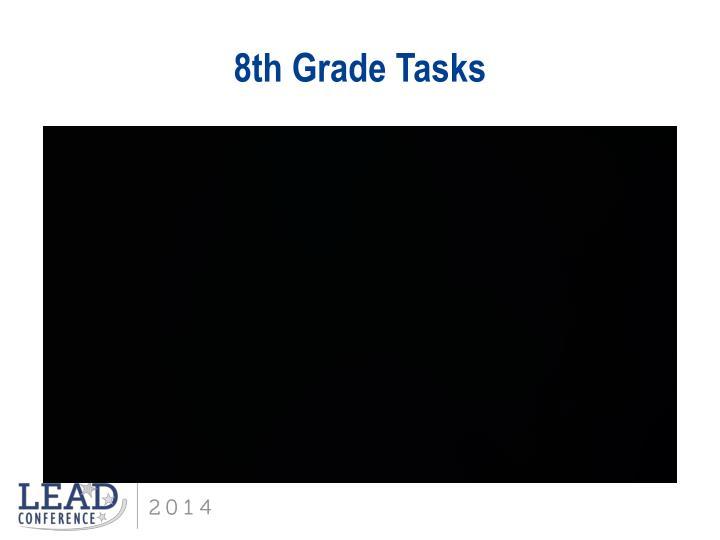 8th Grade Tasks