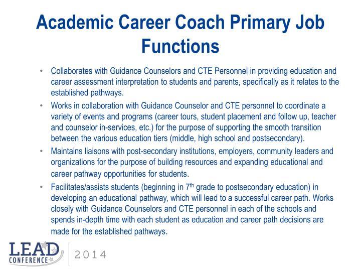 Academic Career Coach Primary Job Functions