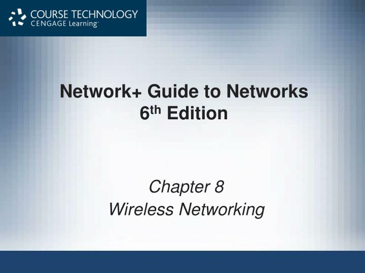 network guide to networks 6 th edition n.
