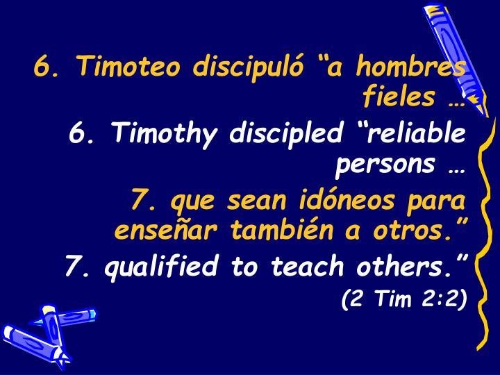 "6.Timoteo discipuló """