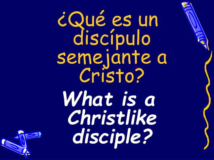 ¿Qué es un discípulo