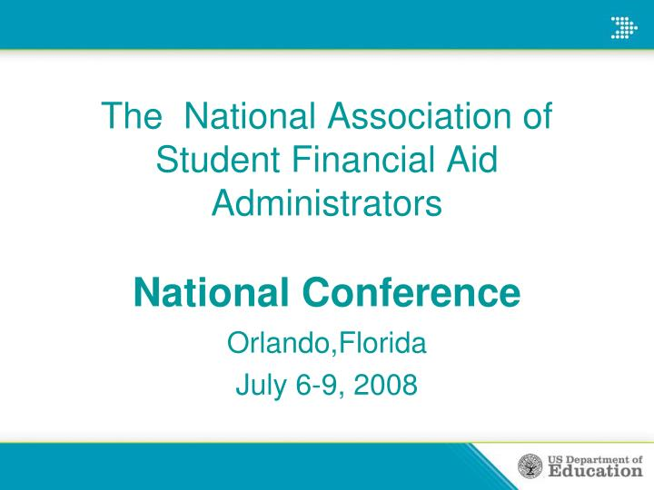 the national association of student financial aid administrators national conference n.