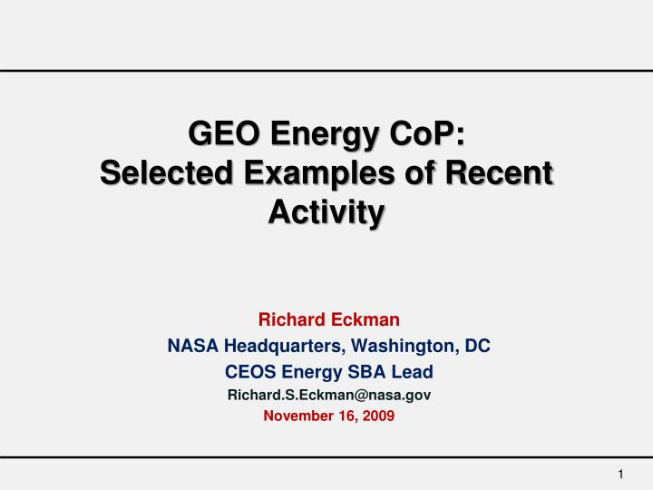 geo energy cop selected examples of recent activity n.