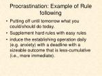 procrastination example of rule following
