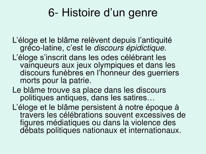 6- Histoire d'un genre