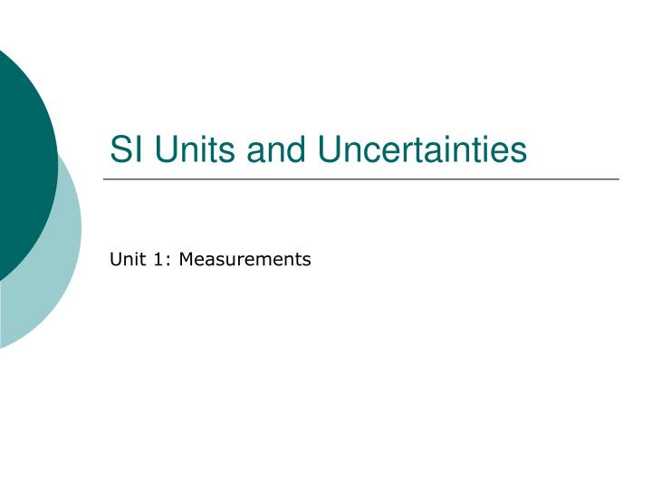 si units and uncertainties n.
