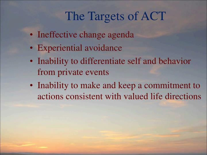 The Targets of ACT