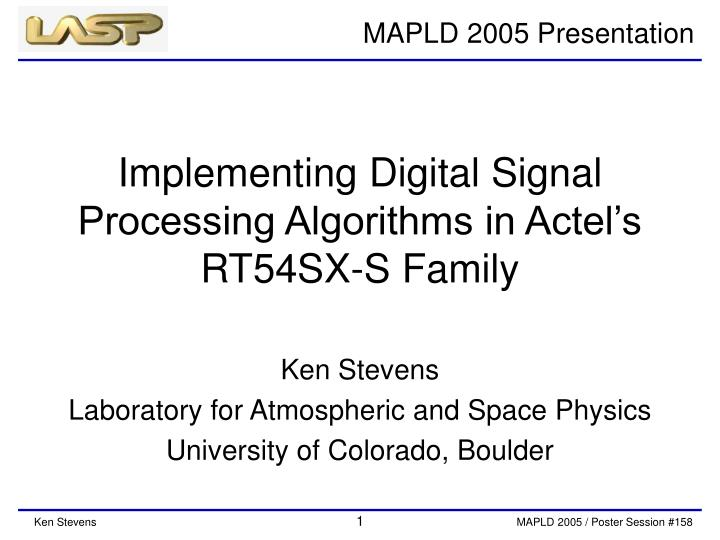 PPT - Implementing Digital Signal Processing Algorithms in Actel's