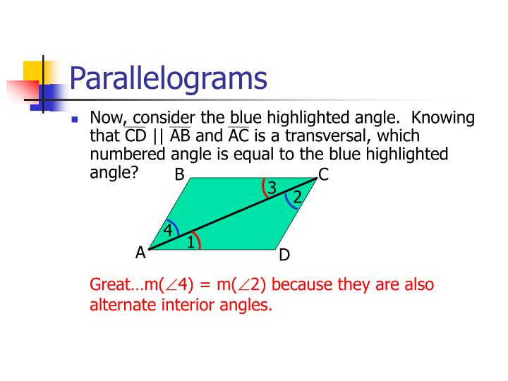 Now, consider the blue highlighted angle.  Knowing that CD || AB and AC is a transversal, which numbered angle is equal to the blue highlighted angle?