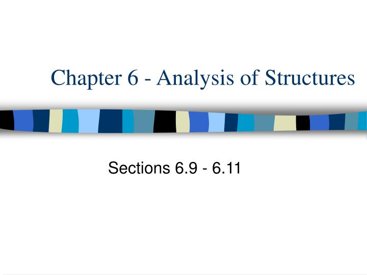 chapter 6 analysis of structures n.