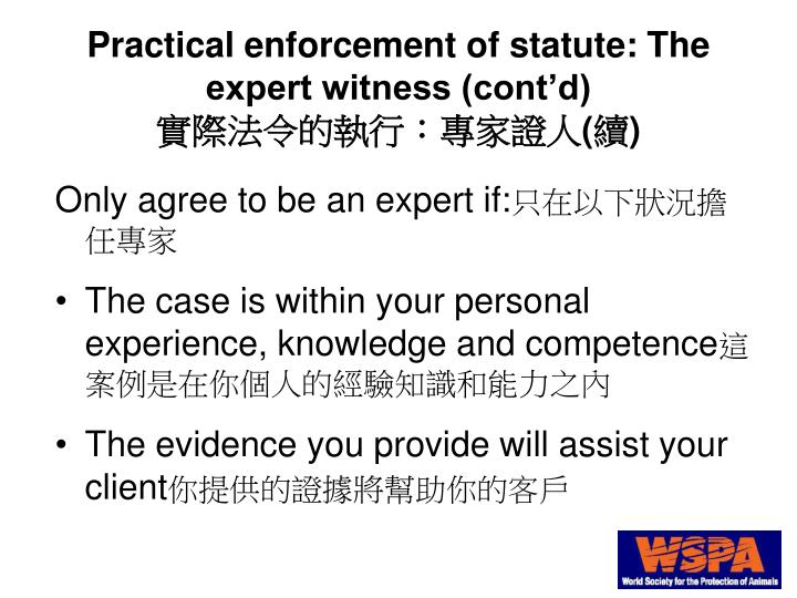 Practical enforcement of statute: The expert witness (cont'd)