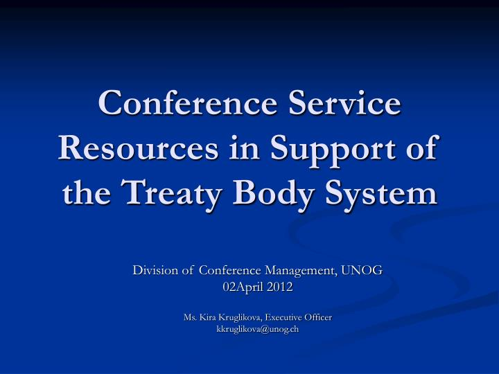 conference service resources in support of the treaty body system n.