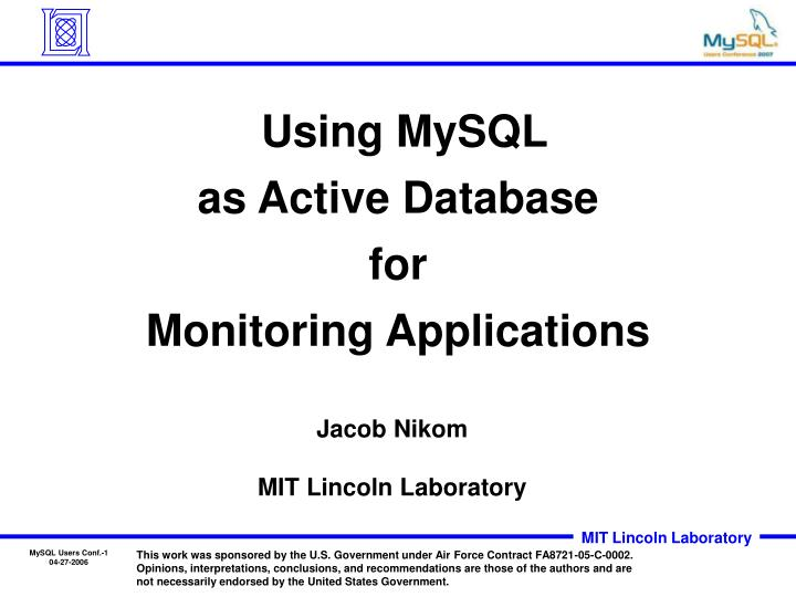 using mysql as active database for monitoring applications n.