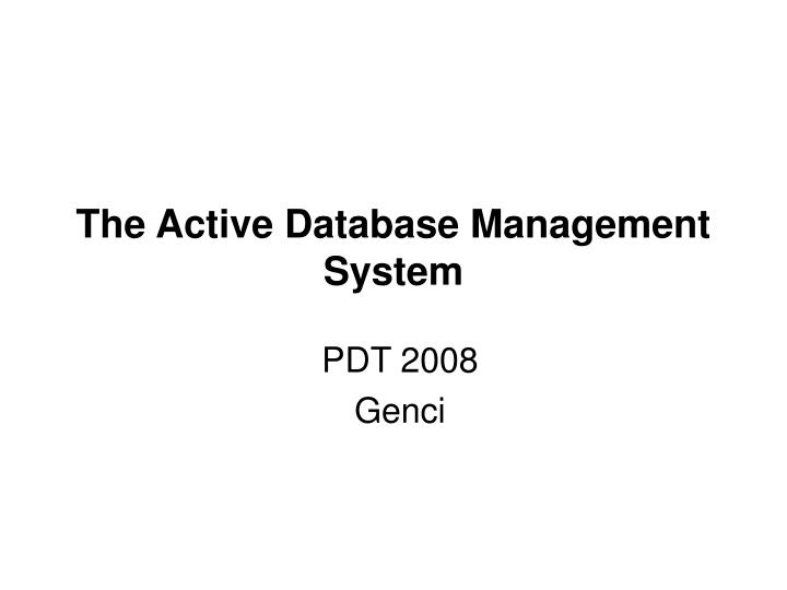 the active database management system n.
