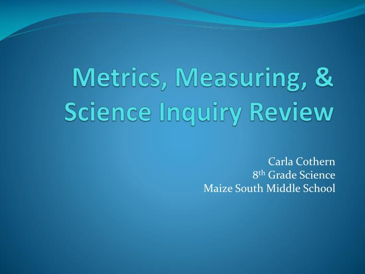 metrics measuring science inquiry review n.